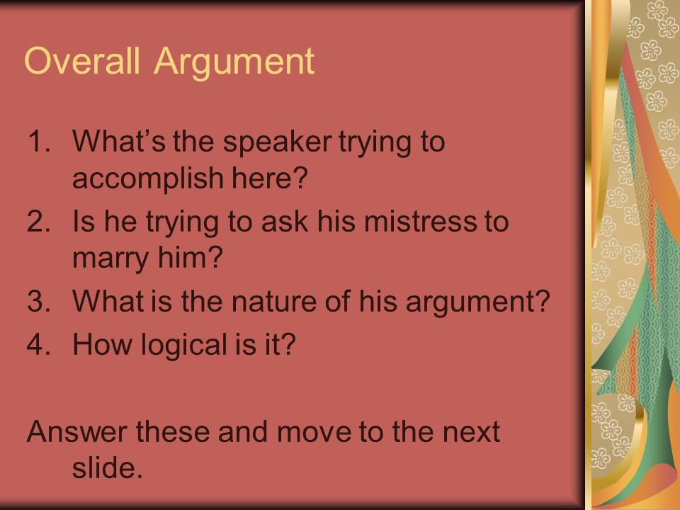 Overall Argument What's the speaker trying to accomplish here