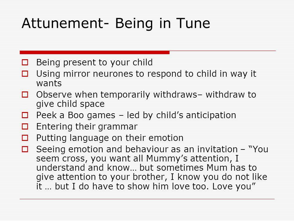 Attunement- Being in Tune