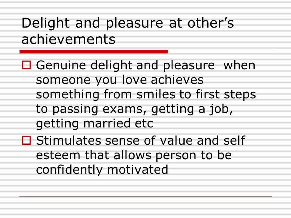 Delight and pleasure at other's achievements