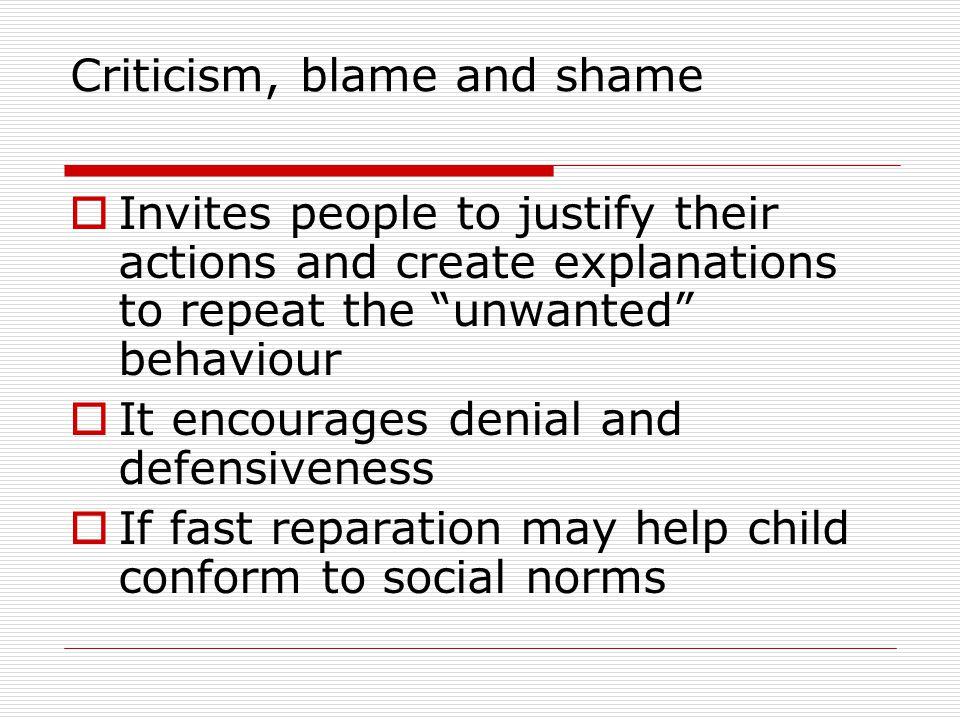 Criticism, blame and shame