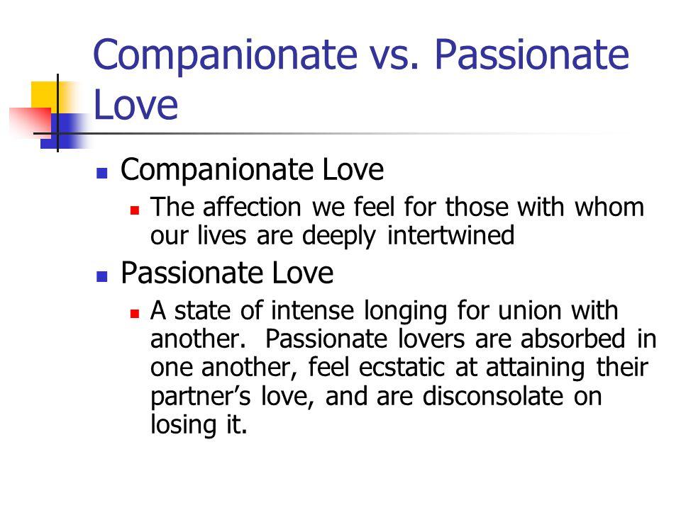 Companionate vs. Passionate Love
