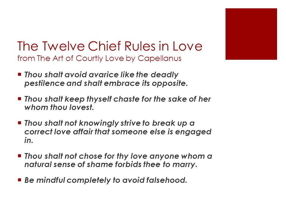 The Twelve Chief Rules in Love from The Art of Courtly Love by Capellanus