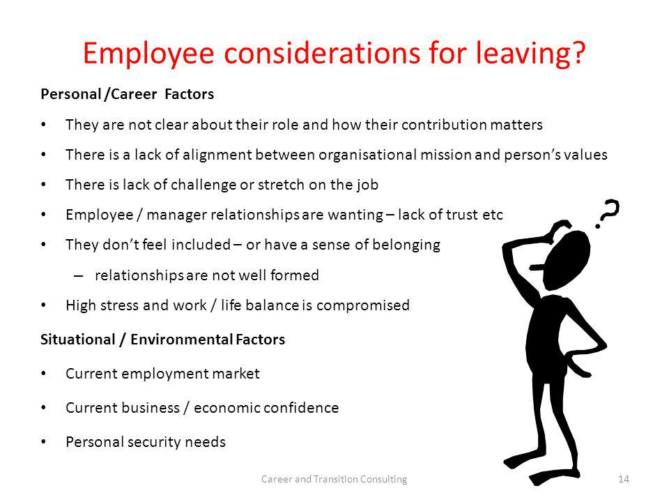 Employee considerations for leaving