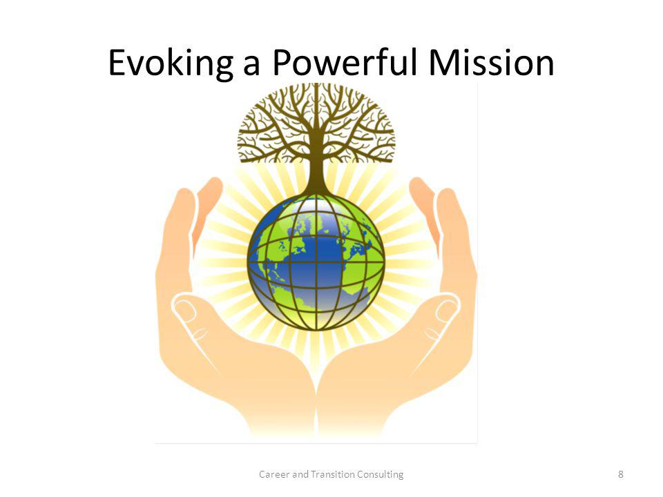 Evoking a Powerful Mission