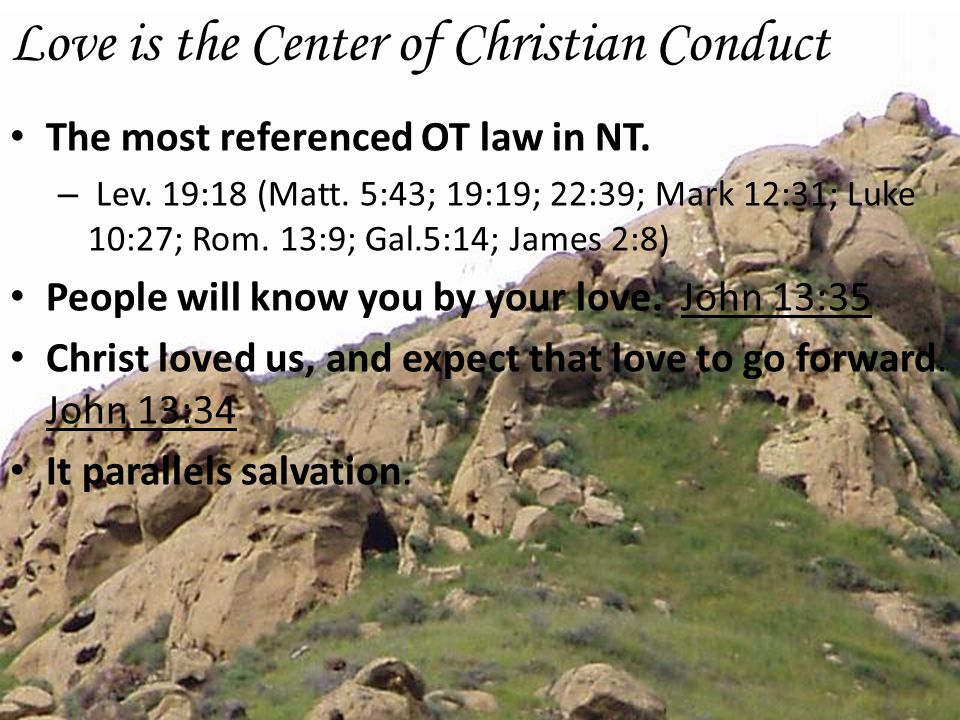 Love is the Center of Christian Conduct