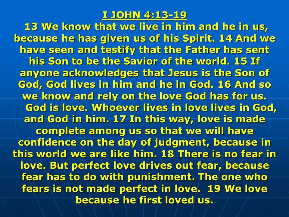 I JOHN 4:13-19