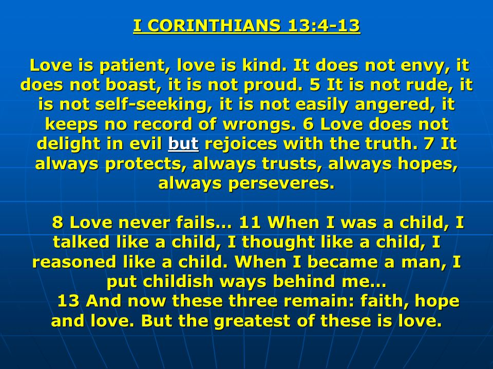 I CORINTHIANS 13:4-13