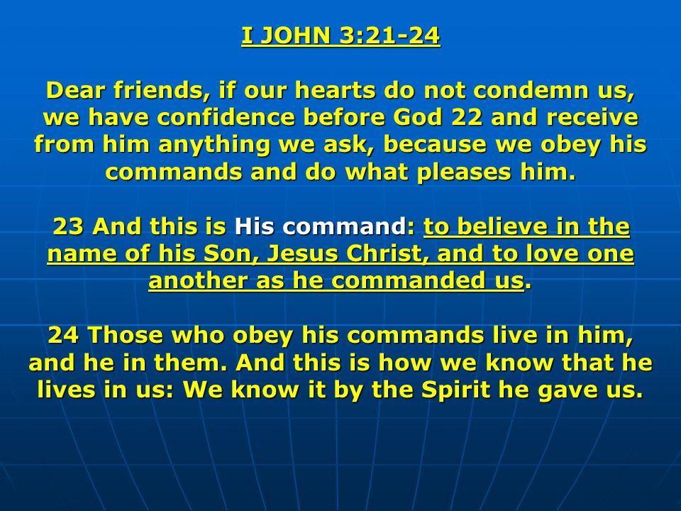 I JOHN 3:21-24