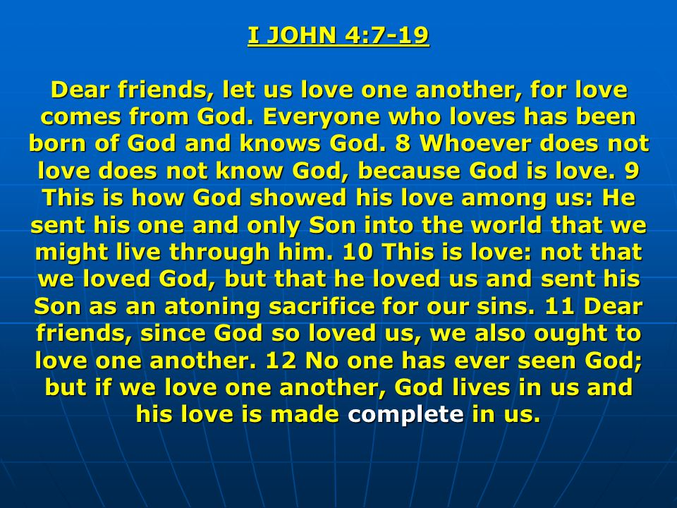 I JOHN 4:7-19