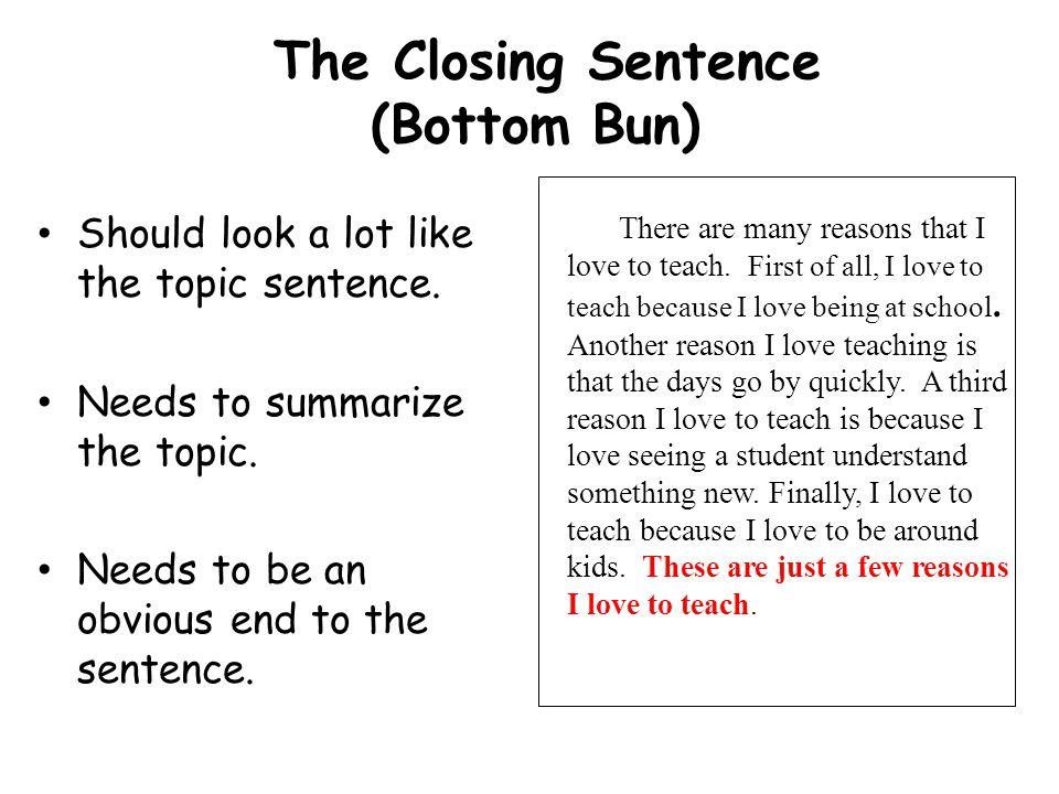 The Closing Sentence (Bottom Bun)