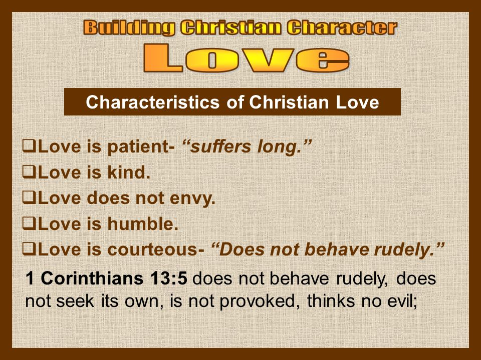 Characteristics of Christian Love