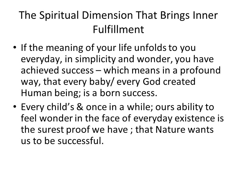 The Spiritual Dimension That Brings Inner Fulfillment