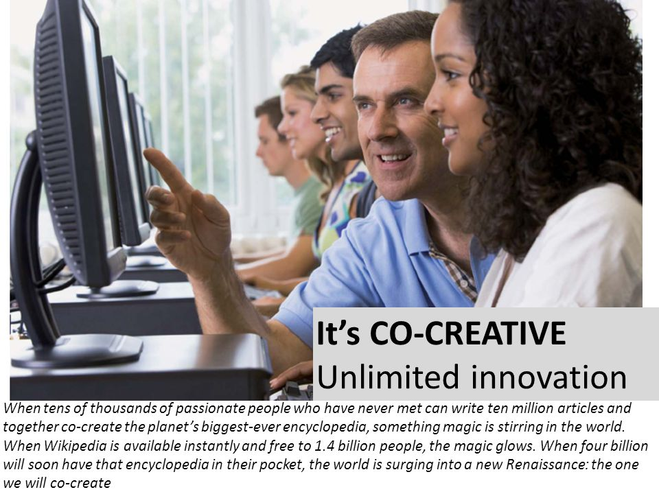 It's CO-CREATIVE Unlimited innovation