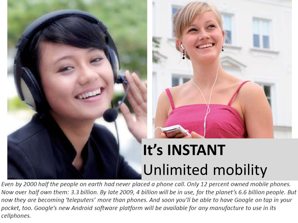 It's INSTANT Unlimited mobility