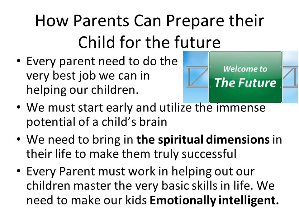 How Parents Can Prepare their Child for the future