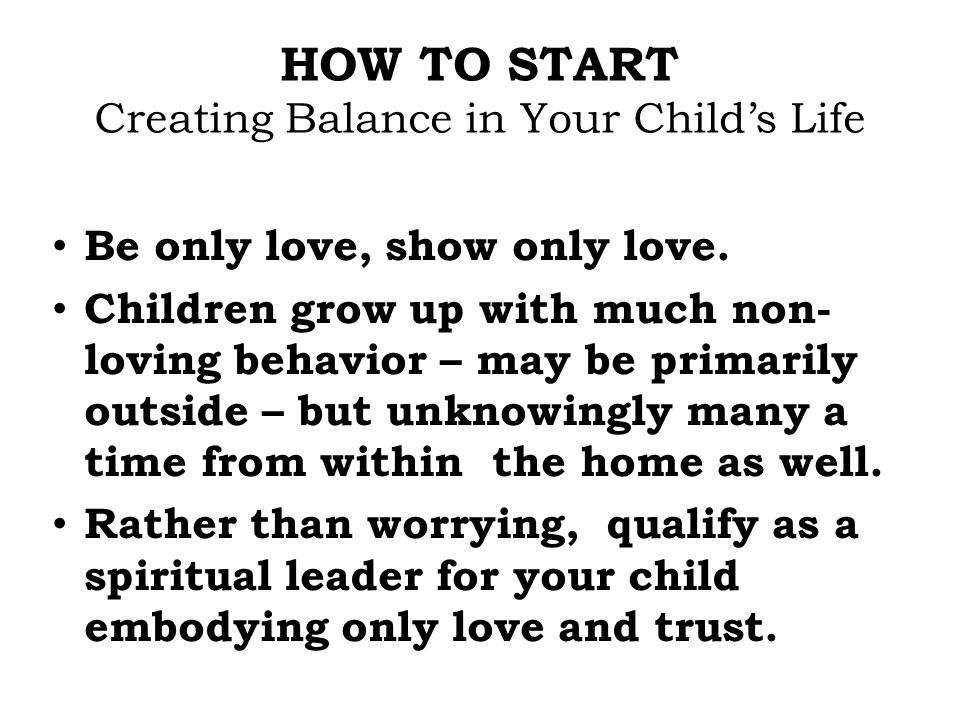 HOW TO START Creating Balance in Your Child's Life