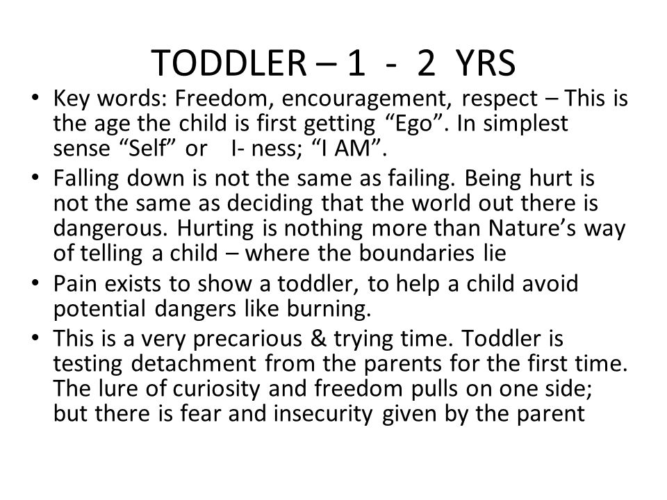 TODDLER – 1 - 2 YRS