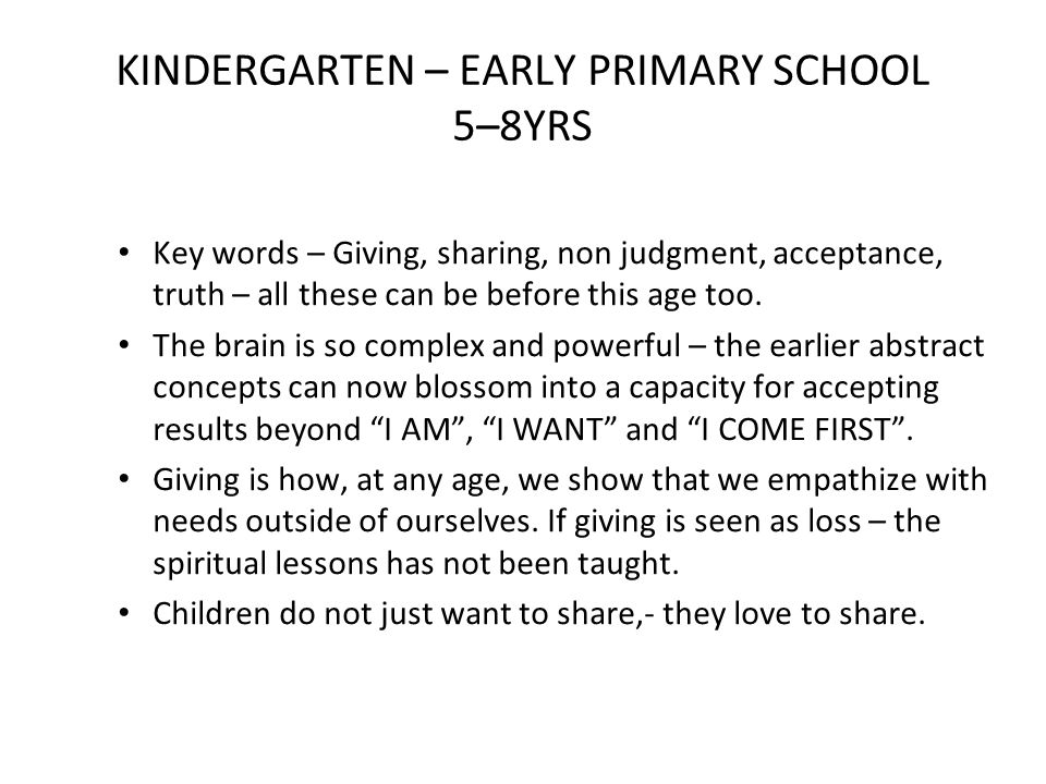KINDERGARTEN – EARLY PRIMARY SCHOOL 5–8YRS