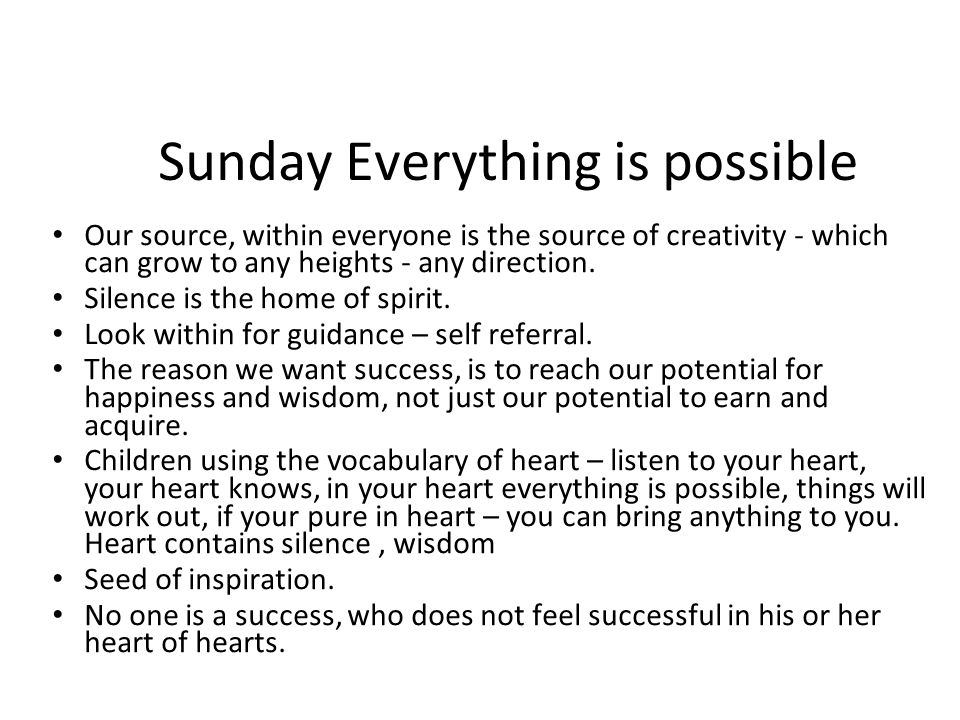 Sunday Everything is possible