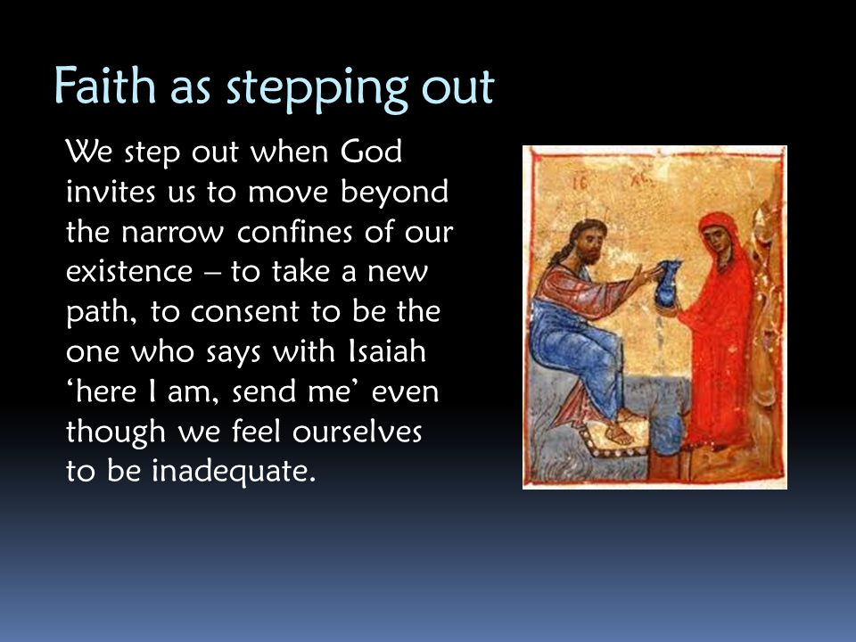 Faith as stepping out