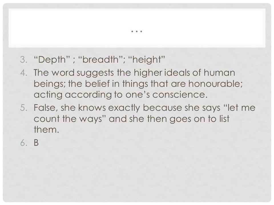 … Depth ; breadth ; height