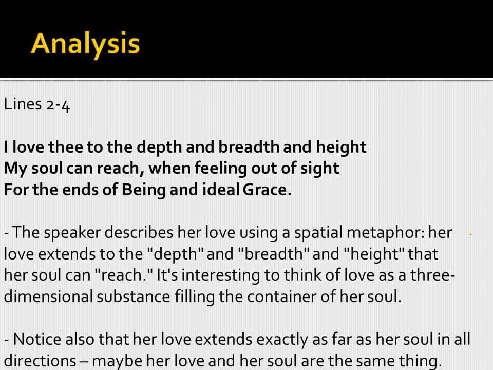 Analysis Lines 2-4 I love thee to the depth and breadth and height