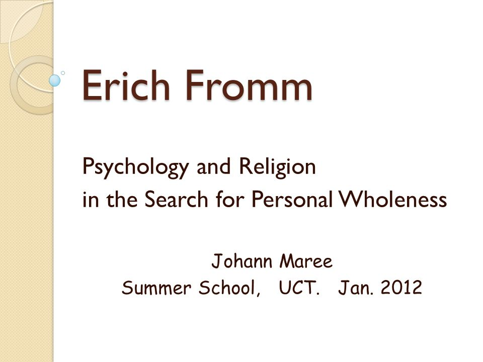 Erich Fromm Psychology and Religion