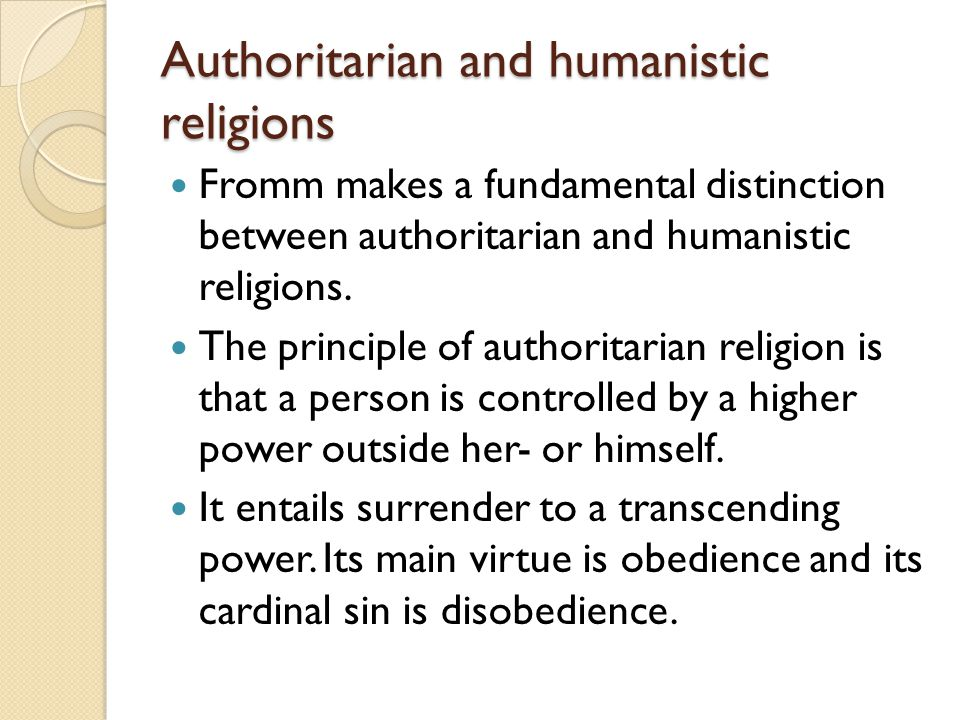 Authoritarian and humanistic religions