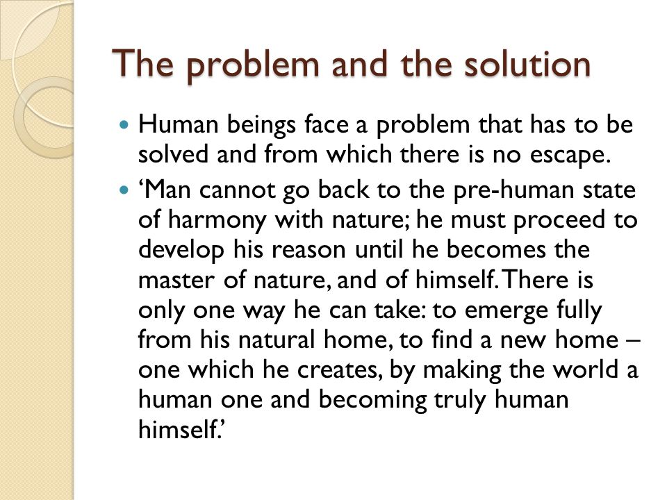 The problem and the solution