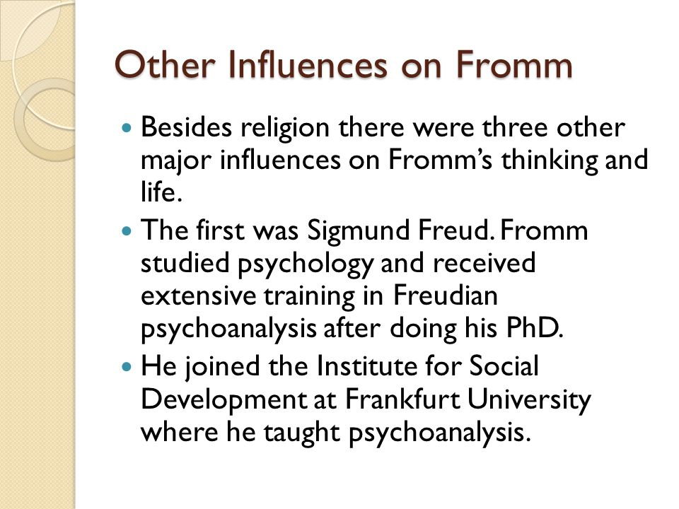 Other Influences on Fromm