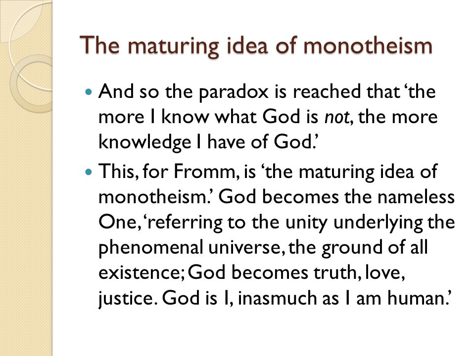 The maturing idea of monotheism