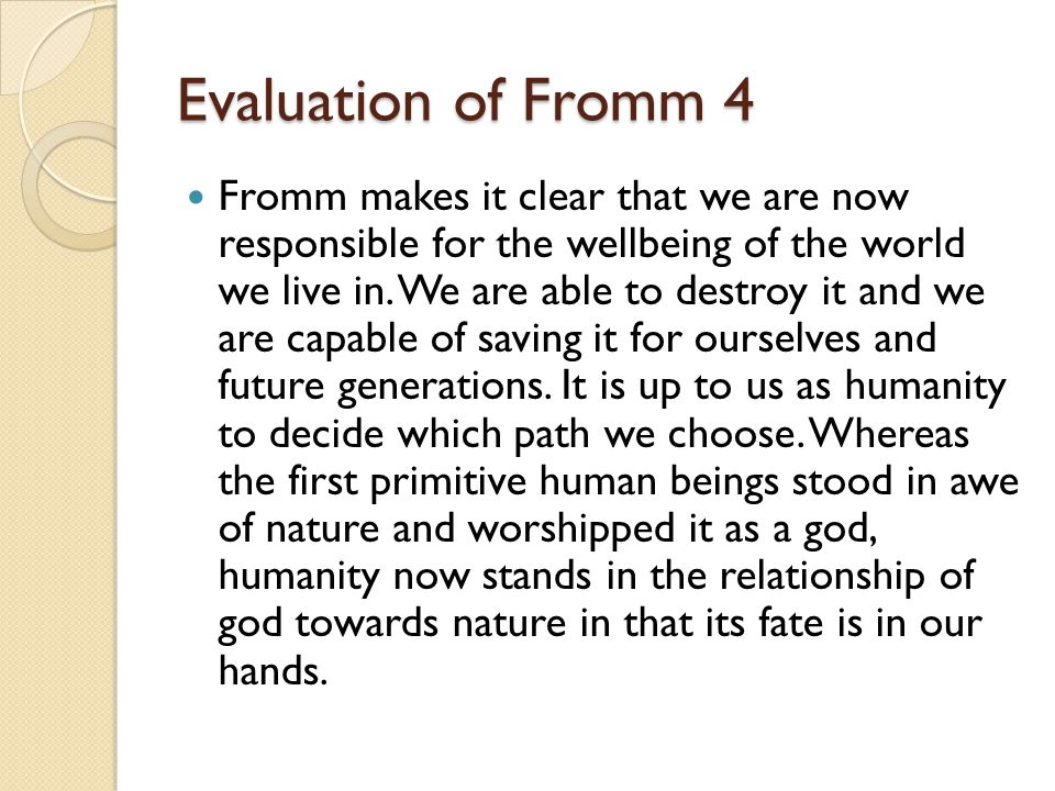 Evaluation of Fromm 4