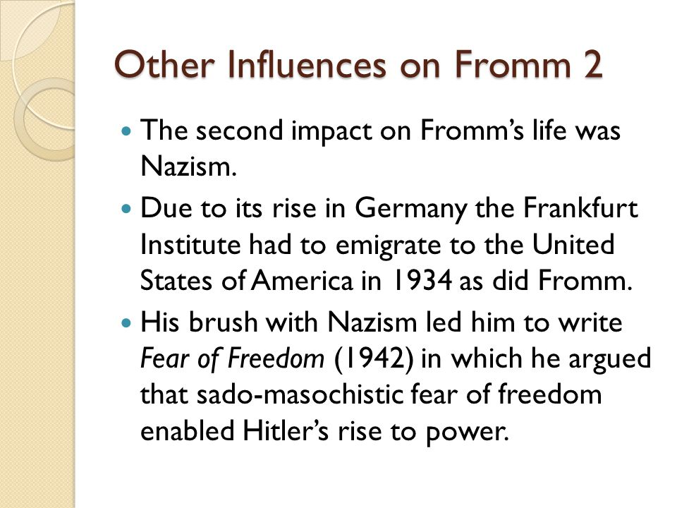 Other Influences on Fromm 2