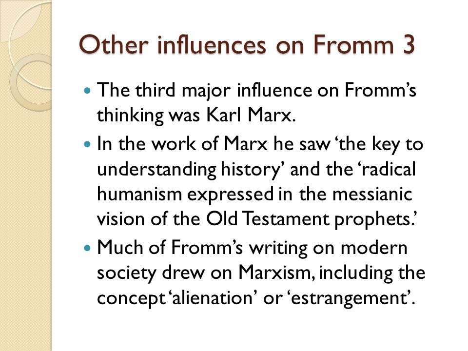 Other influences on Fromm 3