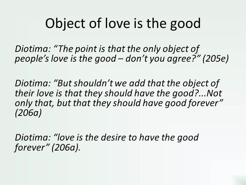 Object of love is the good