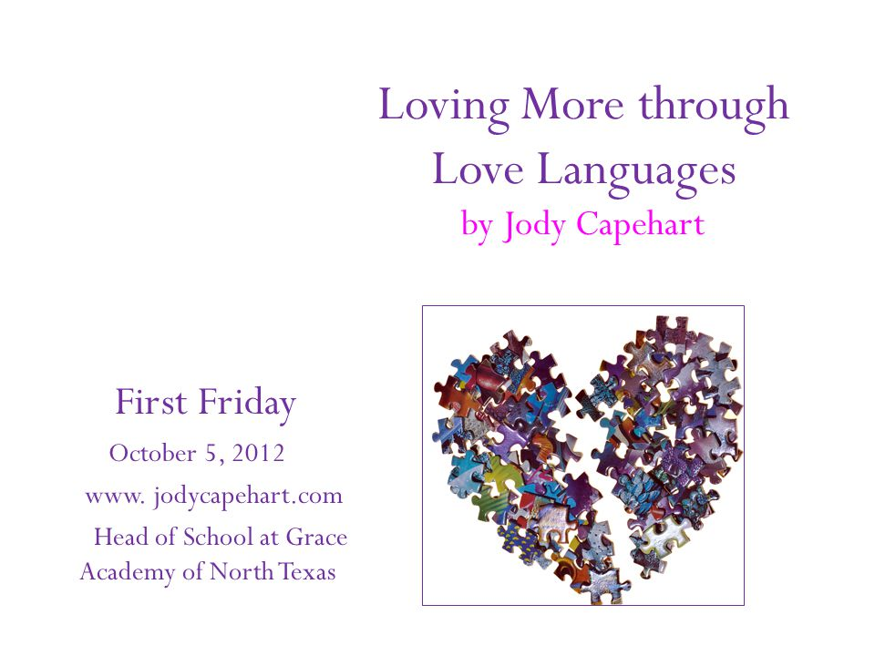 Loving More through Love Languages by Jody Capehart