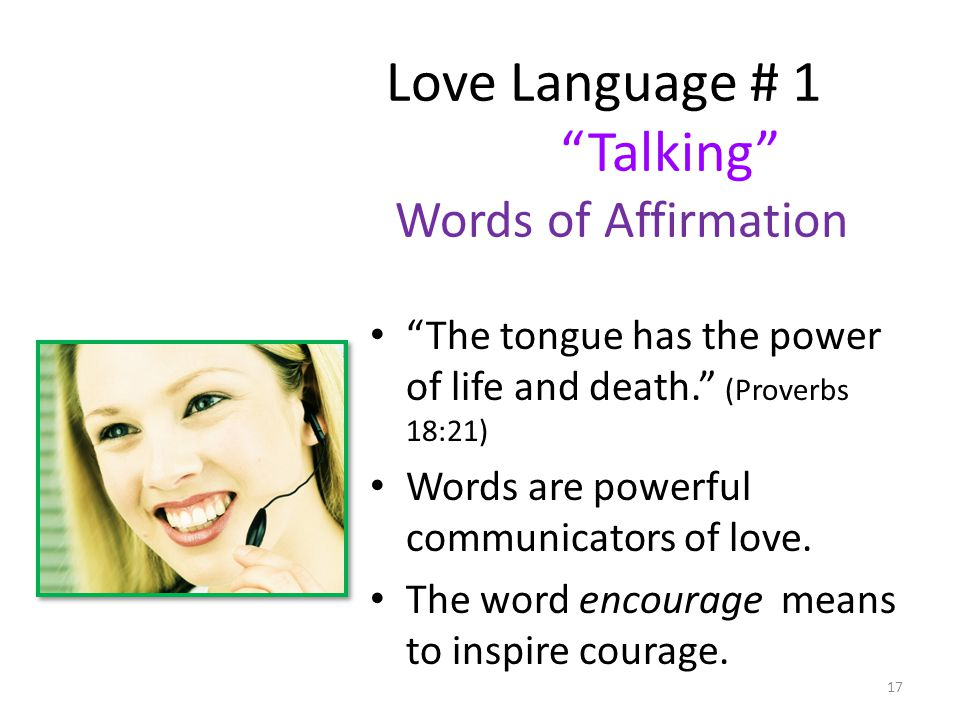 Love Language # 1 Talking Words of Affirmation