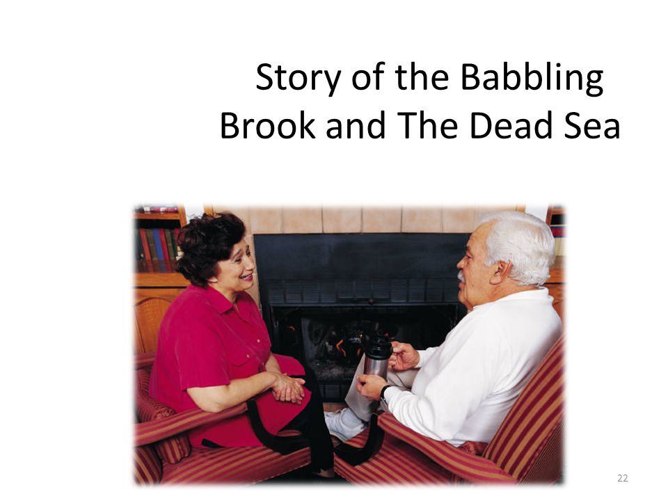 Story of the Babbling Brook and The Dead Sea