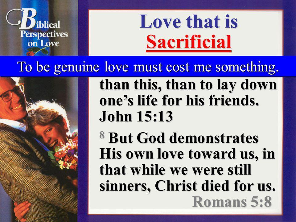 Love that is Sacrificial