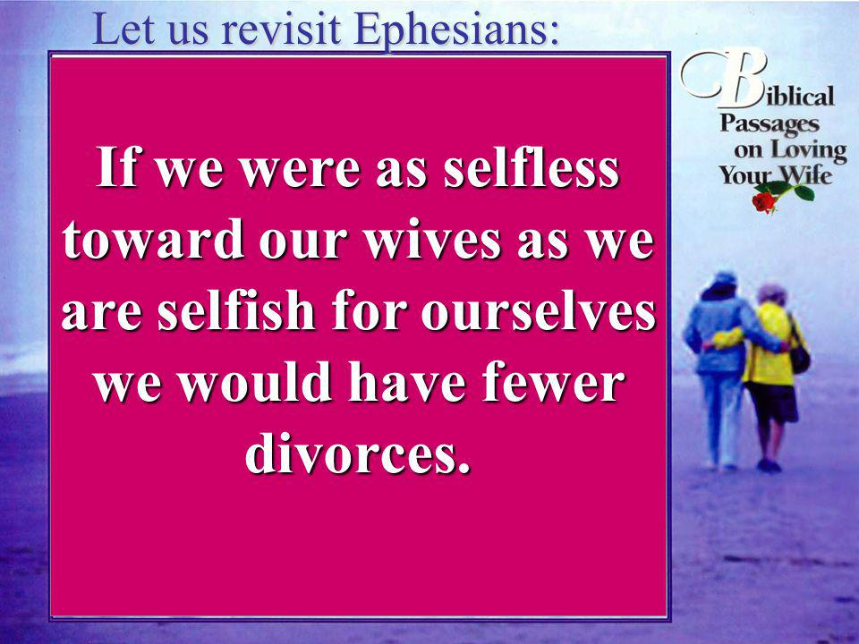 a powerful analogy Ephesians 5:25, 28