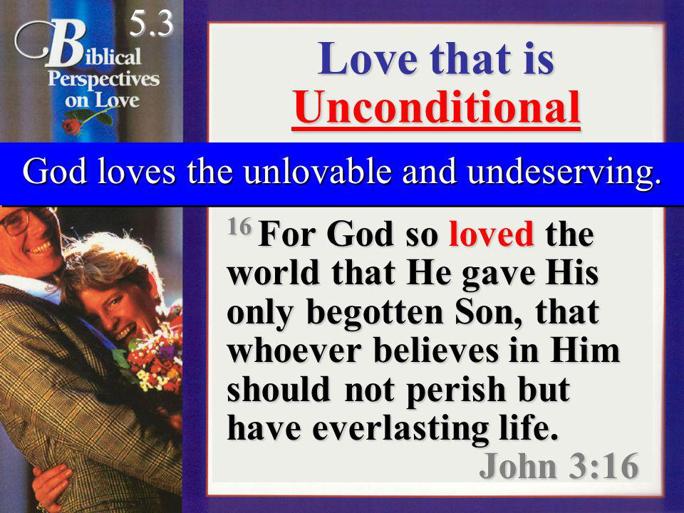 Love that is Unconditional