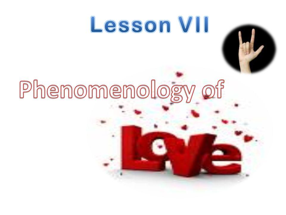 Lesson VII Phenomenology of
