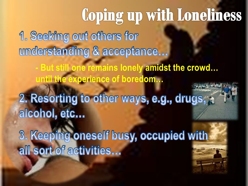 Coping up with Loneliness