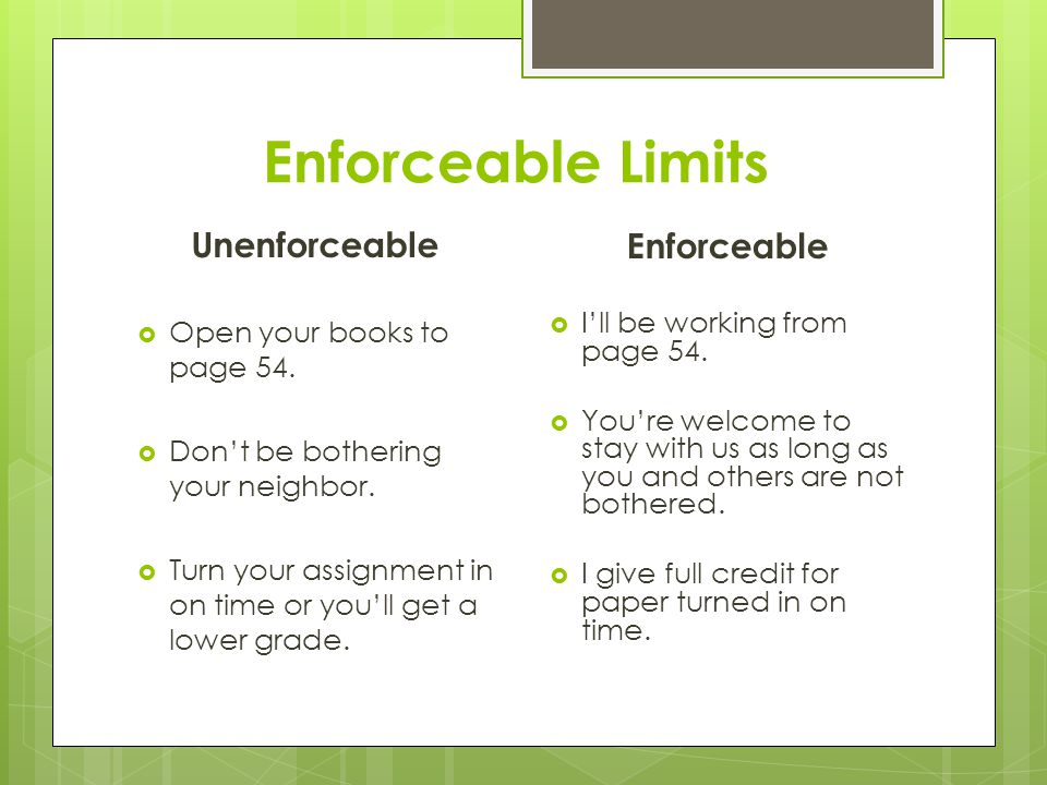 Enforceable Limits Unenforceable Enforceable