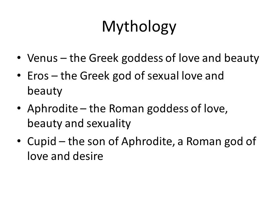 Mythology Venus – the Greek goddess of love and beauty