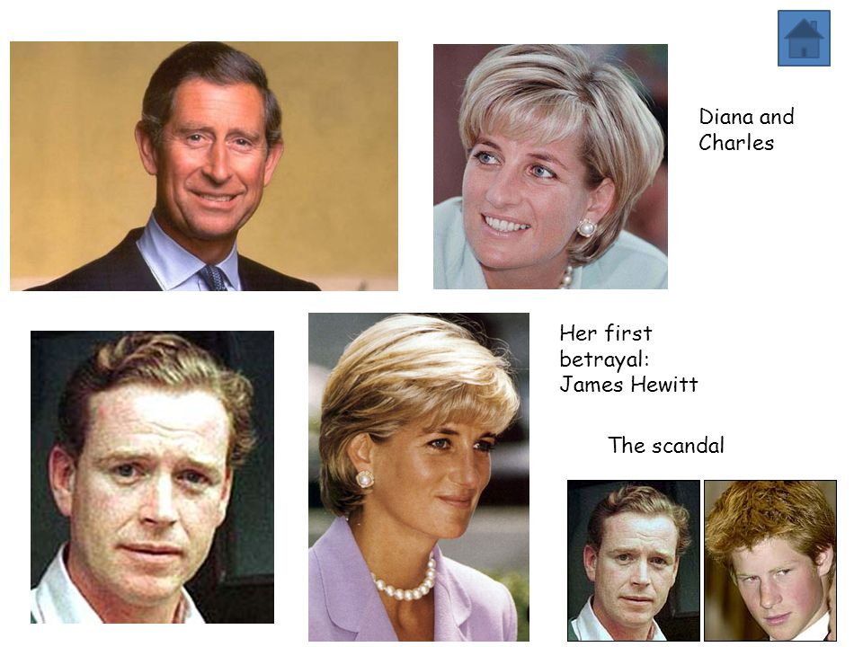 Diana and Charles Her first betrayal: James Hewitt The scandal