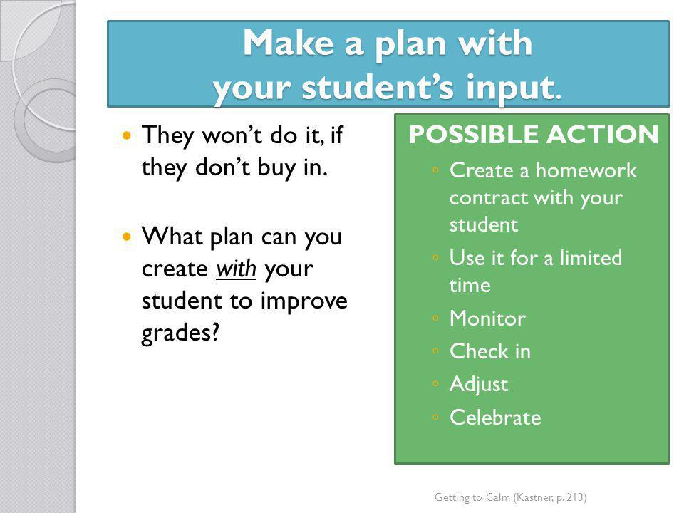 Make a plan with your student's input.
