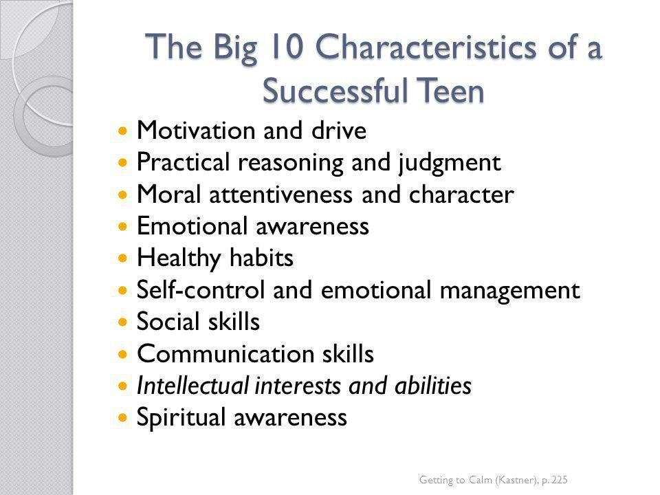 The Big 10 Characteristics of a Successful Teen