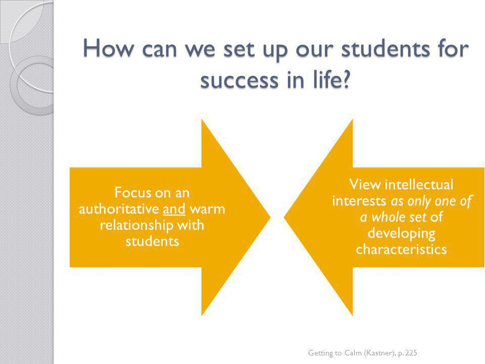 How can we set up our students for success in life