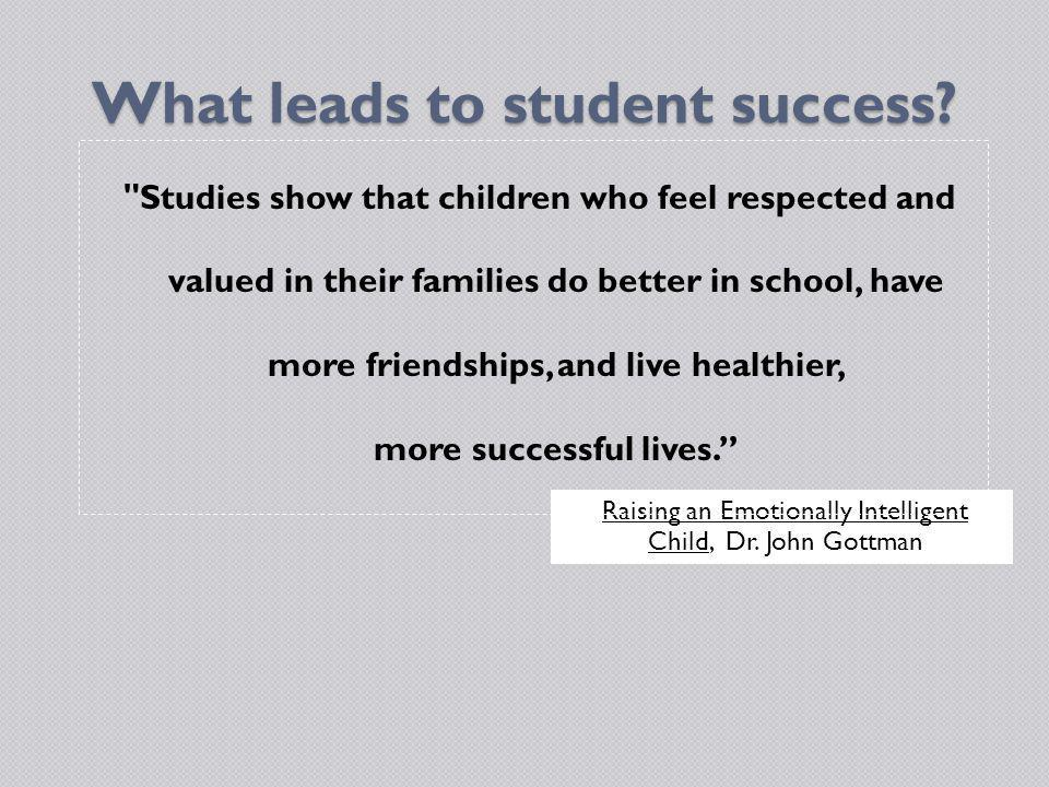 What leads to student success